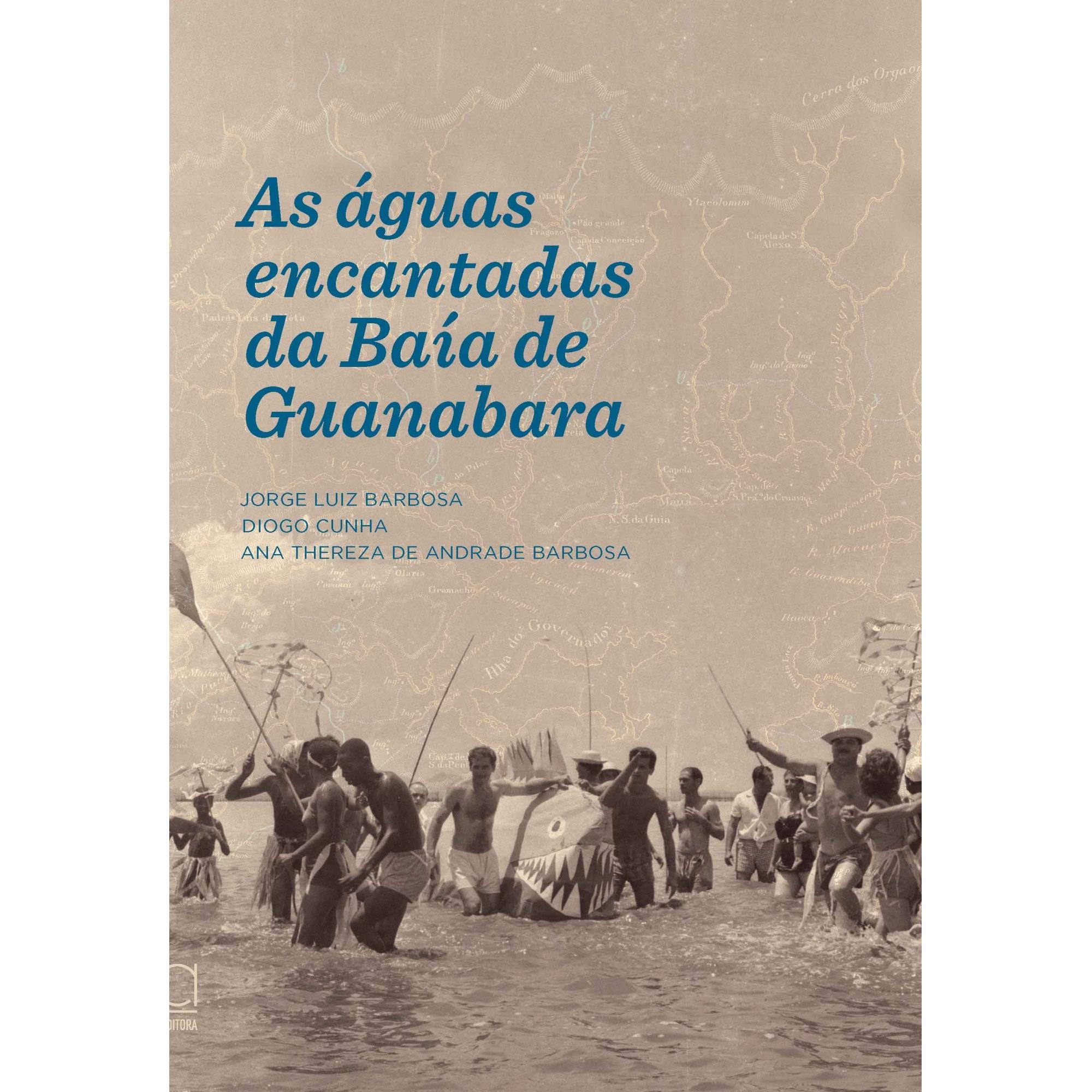 As águas encantadas da Baía de Guanabara