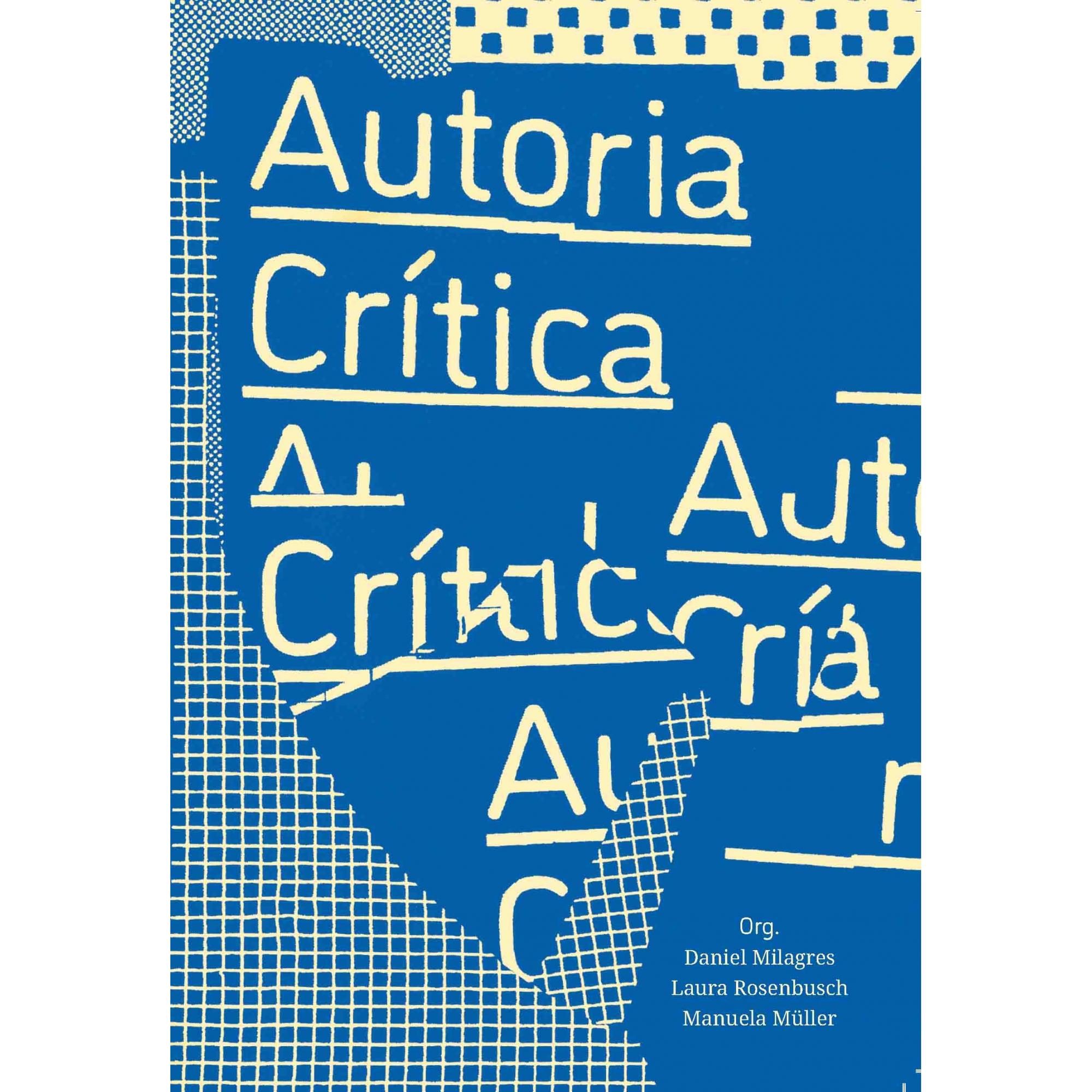 Autoria Crítica: conversas sobre a posição do autor no campo ampliado da arquitetura