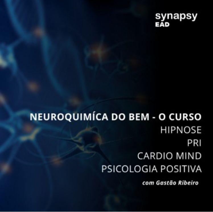 A NEUROQUÍMICA DO BEM -  O CURSO