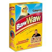 Comida para Pássaro Calopsita 500g - BAW WAW