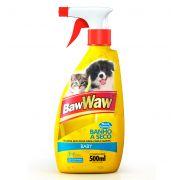 Banho a Seco para Cães e Gatos 500 ml - BAW WAW