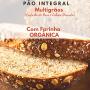 Pão 100% Integral com Farinha Orgânica (Linhaça e Castanha do Pará ) 400g