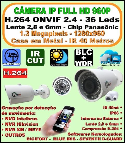 Camera ip onvif 2.4 hd 1.3 mp 960P 2,8 ou 6mm ir 40mt IP66 p2p bullet 36 leds h.264 1280X960