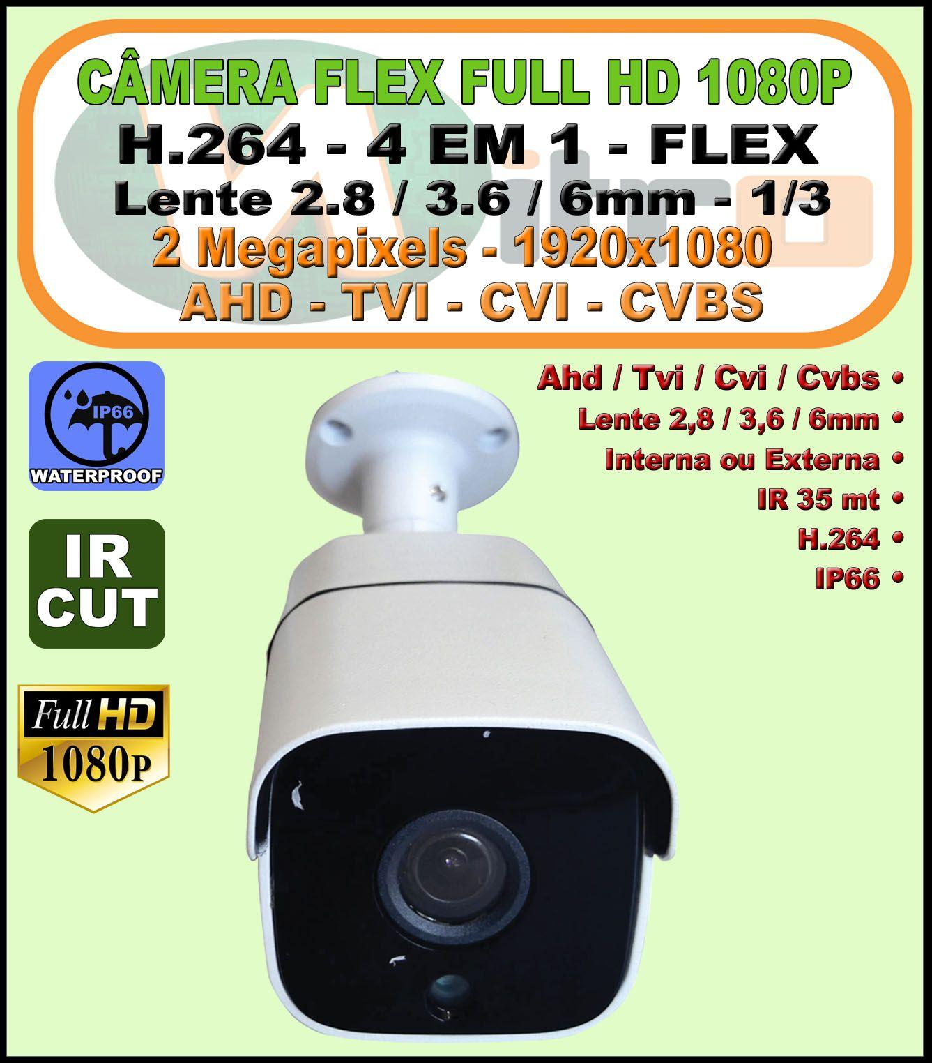 Câmera Bullet Flex 4 em 1 Ahd Tvi Cvi Cvbs Full HD 2 Megapixels 1080p 2.8 / 3.6 / 6MM IR 35 METROS IP66 H.264