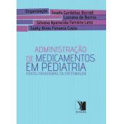 Administração de Medicamentos em Pediatria: novos paradigmas de enfermagem