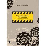 Segurança e Saúde do Trabalho: normas regulamentadoras