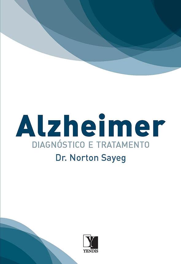 Alzheimer: diagnóstico e tratamento
