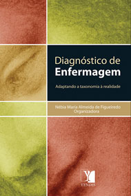 Diagnóstico de Enfermagem: adaptando a taxonomia à realidade