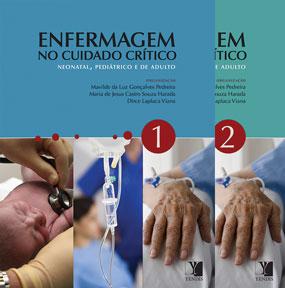 Enfermagem no Cuidado Crítico: neonatal, pediátrico e de adulto