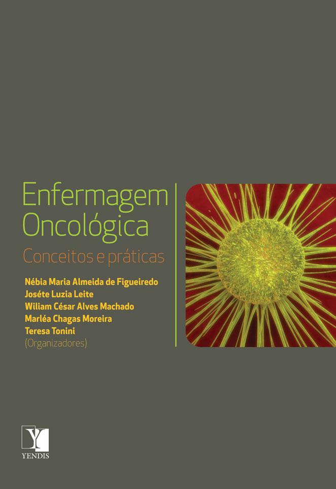 Enfermagem Oncológica: conceitos e práticas