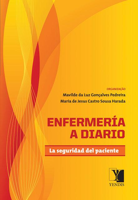 Enfermería a diario: la seguridade del paciente