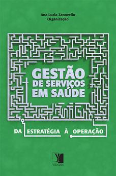 Gestão de Serviços em Saúde: da estratégia à operação