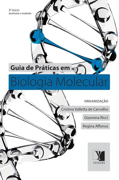 Guia de Práticas em Biologia Molecular