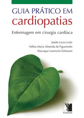 Guia Prático em Cardiopatias: enfermagem em cirurgia cardíaca