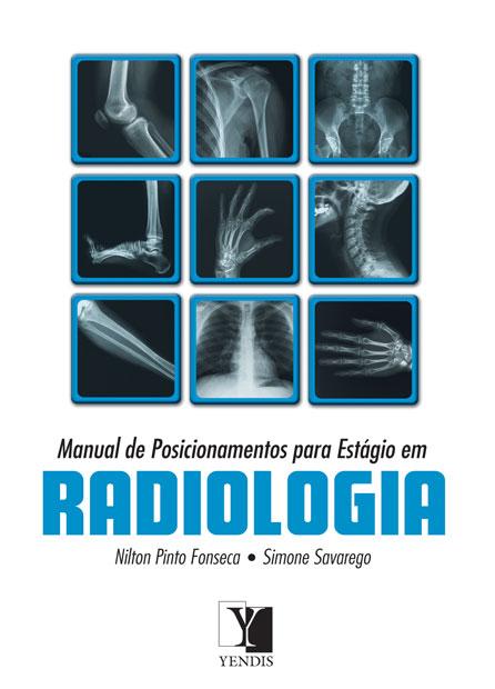 Manual de Posicionamento para Estágio em Radiologia