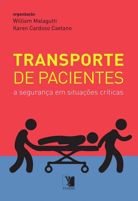 Transporte de Pacientes: a segurança em situações críticas