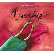 A Cicatriz - Ilan Brenman