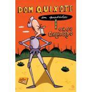 DOM QUIXOTE EM QUADRINHOS - CACO GALHARDO