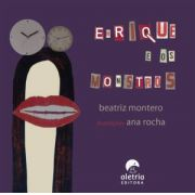 ENRIQUE E OS MONSTROS - BEATRIZ MONTERO