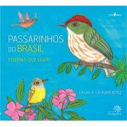 PASSARINHOS DO BRASIL POEMAS QUE VOAM - LALAU, LAURA BEATRIZ