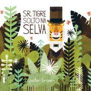 SR. TIGRE SOLTO NA SELVA - PETER BROWN