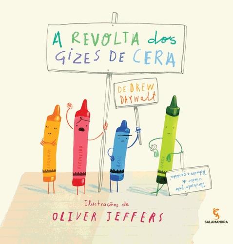 A REVOLTA DOS GIZES DE CERA - DREW DAYWALT