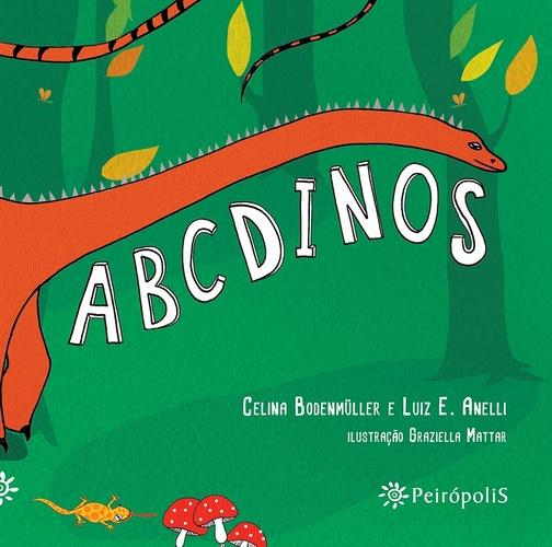 ABCDINOS - Celina Bodenmuller, Luiz E. Anelli