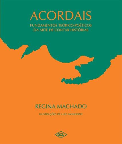 ACORDAIS - Regina Machado
