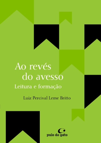 AO REVÉS DO AVESSO - Luiz Percival Leme Britto