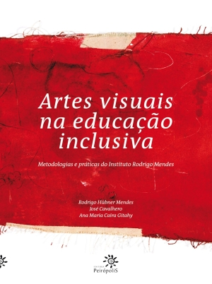 ARTES VISUAIS NA EDUCACAO INCLUSIVA