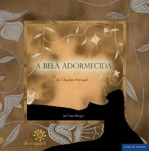 BELA ADORMECIDA, A - CHARLES PERRAULT