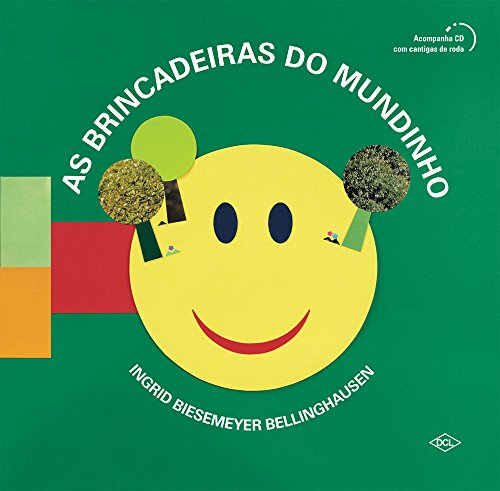 BRINCADEIRAS DO MUNDINHO - INGRID BIESEMEYER	 BELLINGHAUSEN