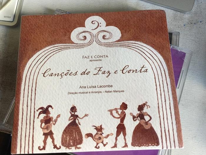 CD  - Cançoes do Faz e Conta - Ana Luísa Lacombe