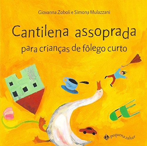 CANTILENA ASSOPRADA PARA CRIANCAS DE FOLEGO CURTO - GIOVANNA ZOBOLI