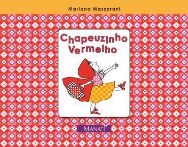 CHAPEUZINHO VERMELHO (MANATI)