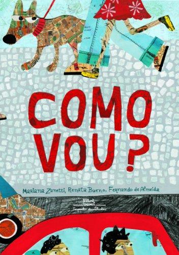 COMO VOU? - Mariana Zanetti, Renata Bueno, Fernando de Almeida