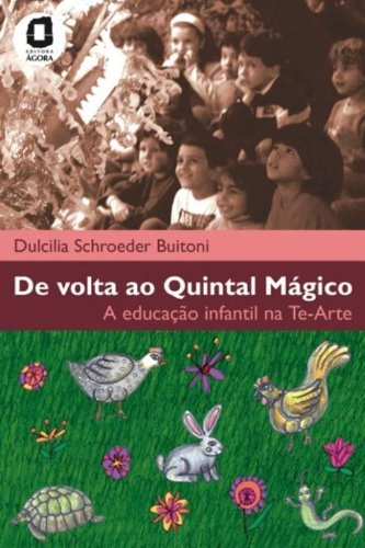 De volta ao Quintal Mágico - Dulcilia Schoeder Buitoni