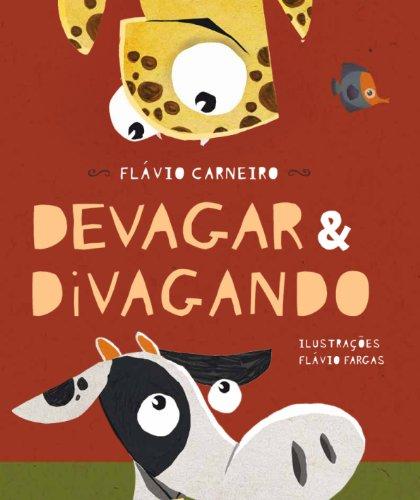 DEVAGAR E DIVAGANDO - FLÁVIO CARNEIRO