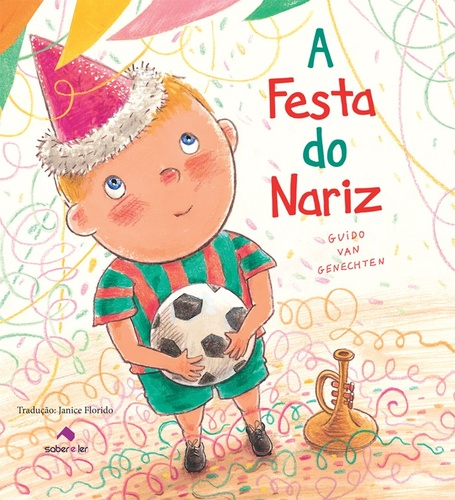 FESTA DO NARIZ, A - GUIDO VAN GENECHTEN