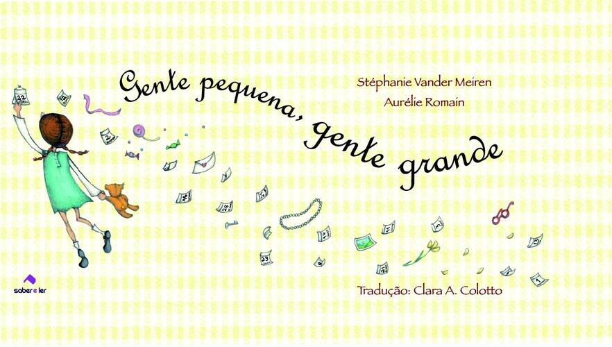 GENTE PEQUENA, GENTE GRANDE - Stephanie Vander Meiren