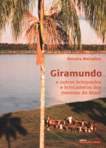 GIRAMUNDO E OUTROS BRINQUEDOS - RENATA MEIRELLES