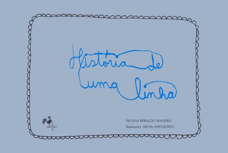 HISTORIA DE UMA LINHA - SILVANA BERALDO MASSERA