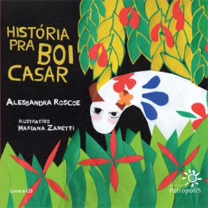 HISTORIA PRA BOI CASAR - ALESSANDRA ROSCOE