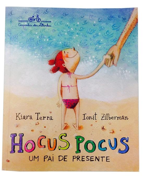 Hocus Pocus - Um Pai de Presente - Kiara Terra, Ionit Zilberman
