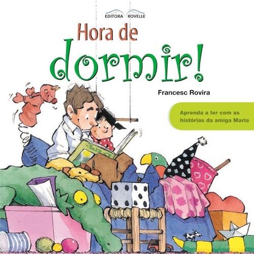 HORA DE DORMIR! APRENDA A LER - FRANCESC ROVIRA
