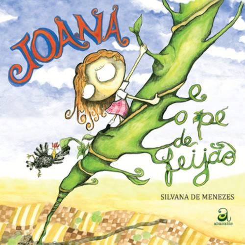 JOANA E O PÉ DE FEIJÃO - SILVANA DE MENEZES