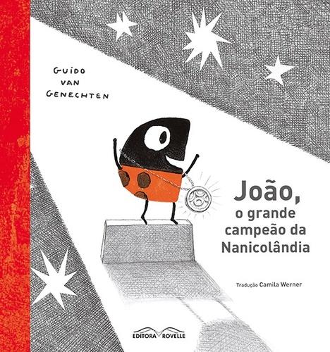 JOÃO, O GRANDE CAMPEÃO DA NANICOLÂNDIA - GUIDO VAN GENECHTEN