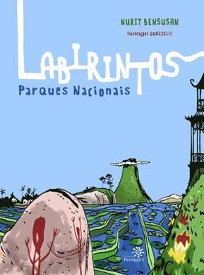 LABIRINTOS - PARQUES NACIONAIS -  NURIT BENSUSAN