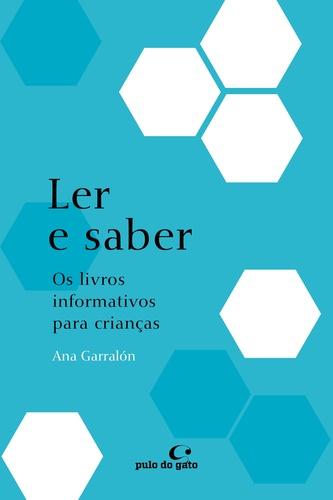 LER E SABER - ANA GARRALON
