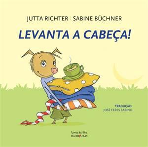 LEVANTA A CABEÇA - JUTTA RICHTER